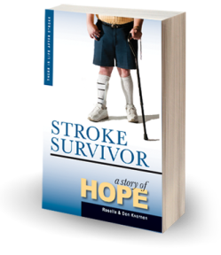 Stroke Survivor A Story of Hope